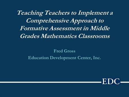 Fred Gross Education Development Center, Inc.