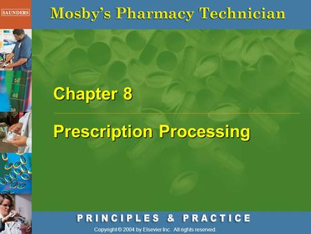 Chapter 8 Prescription Processing