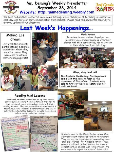 Ms. Deming's Weekly Newsletter September 28, 2014 Website:  We have had another wonderful week in Ms. Deming's class! Thank.