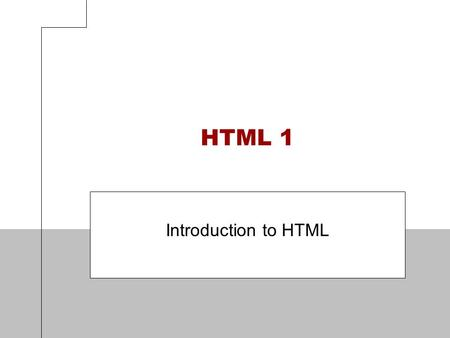 HTML 1 Introduction to HTML. 2 Objectives Describe the Internet and its associated key terms Describe the World Wide Web and its associated key terms.