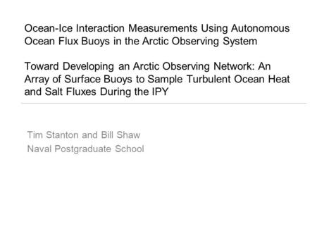 Ocean-Ice Interaction Measurements Using Autonomous Ocean Flux Buoys in the Arctic Observing System Toward Developing an Arctic Observing Network: An Array.