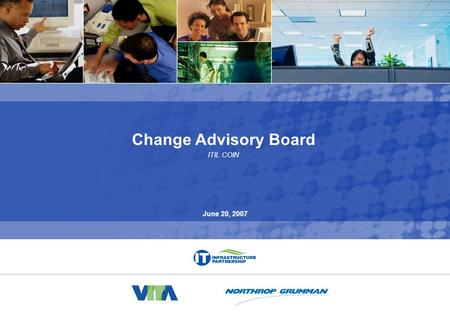 0 070620 Change Advisory Board COIN v1.ppt Change Advisory Board ITIL COIN June 20, 2007.