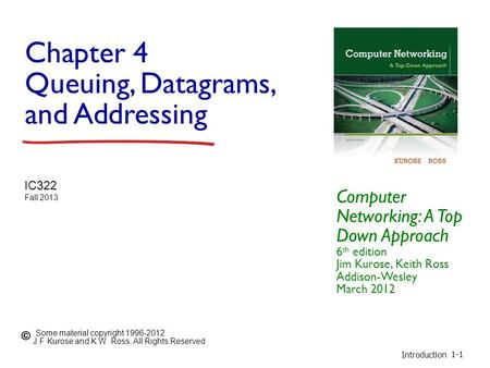 Chapter 4 Queuing, Datagrams, and Addressing