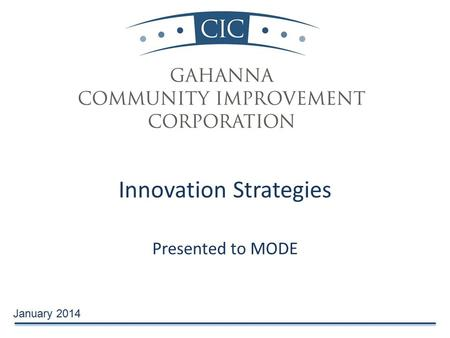 Innovation Strategies Presented to MODE January 2014.