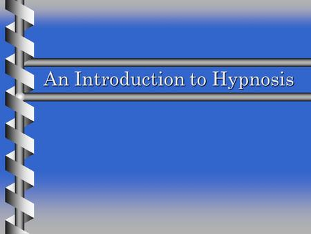 an introduction to the definition of hypnosis an altered state of consciousness and heightened respo Read chapter altering states of consciousness: a person is in an altered state of consciousness to the extent that the introduction of an altered.