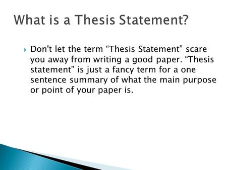 good one sentence thesis