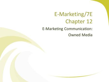 E-Marketing/7E Chapter 12