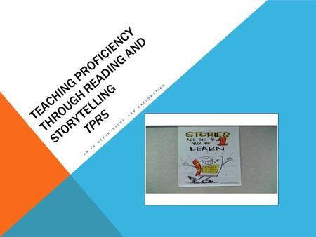 Teaching Proficiency Through Reading and Storytelling TPRS