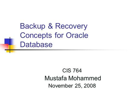 Backup & Recovery Concepts for Oracle Database