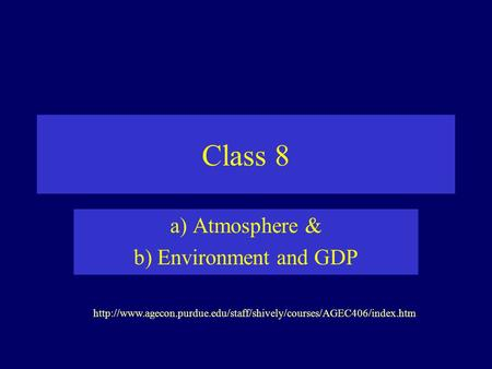 Class 8 a) Atmosphere & b) Environment and GDP