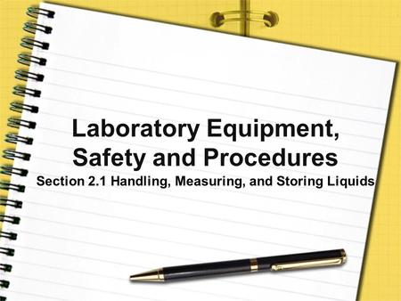 Laboratory Equipment, Safety and Procedures