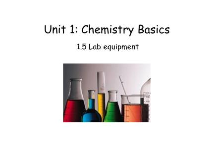 Unit 1: Chemistry Basics