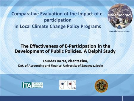 Www.e2democracy.eu Comparative Evaluation of the Impact of e- participation in Local Climate Change Policy Programs The Effectiveness of E-Participation.
