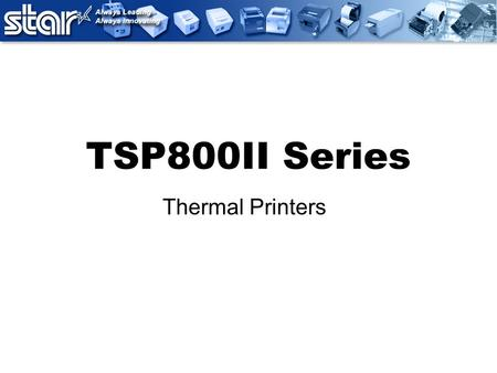 TSP800II Series Thermal Printers. Receipt & Specialty Printer Extra-Wide Format fits many applications. Label Printing Provides for Dual-Purpose Printing.