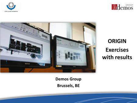 Demos Group Brussels, BE ORIGIN Exercises with results.