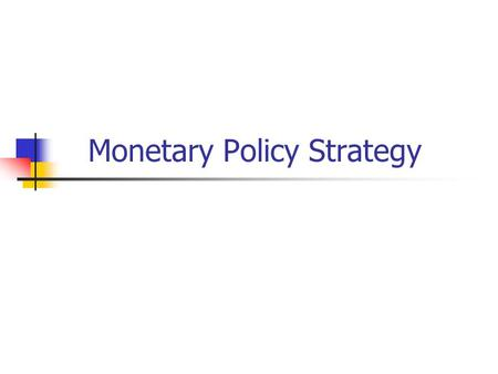 a study on the monetary policy goal and limitations Macroeconomics in context, 1e  student study guide  fiscal policy  monetary policy  the goal that recognizes a serious responsibility to future generations is.