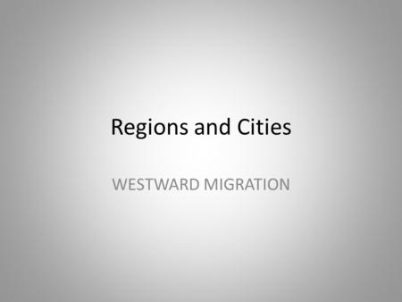 Regions and Cities WESTWARD MIGRATION. Southeast States In which state was this taken?