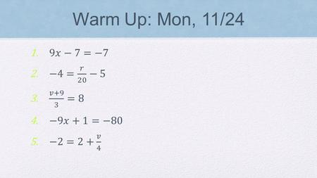 Warm Up: Mon, 11/24. Linear Functions Finding Parallel & Perpendicular Lines Using Slope.