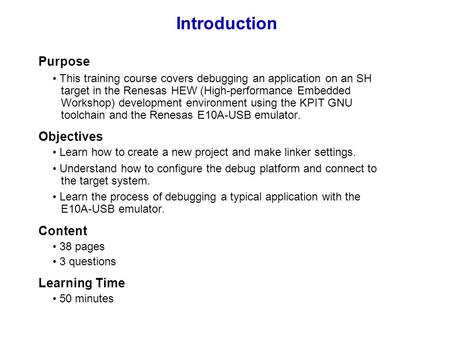 Introduction Purpose Objectives Content Learning Time
