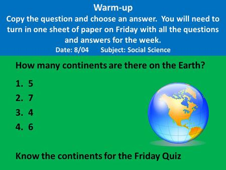 Warm-up Copy the question and choose an answer