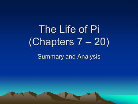 The life of pi chapters summary analysis ppt download for Life of pi chapter summary