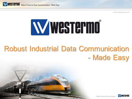 Robust Industrial Data Communication - Made Easy.