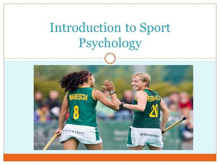 Introduction to Sport Psychology. What We'll Talk About… Who am I? What is Sport Psychology? What skills are involved? How to mentally prepare for practice.