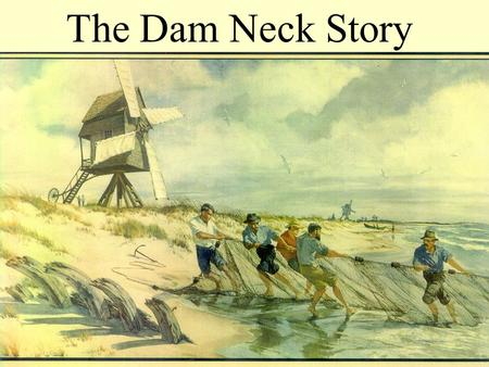The Dam Neck Story. Captain Henry Holmes and crew in front of Dam Neck Mills Life Saving Station: (left to right), Captain Holmes, Blackie (dog), Richard.