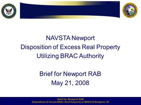 Disposition of Excess BRAC Real Property at NAVSTA Newport, RI