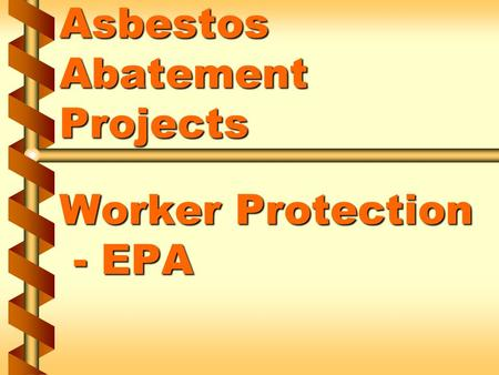 Asbestos Abatement Projects Worker Protection - EPA.