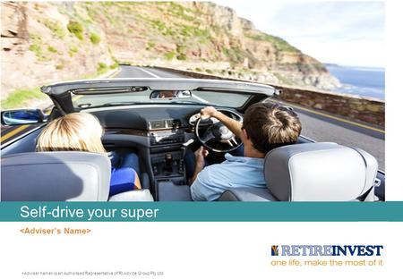 Self-drive your super is an Authorised Representative of RI Advice Group Pty Ltd.