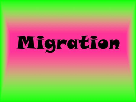 Migration. Animals that move from one place and then to another each year are migrating.