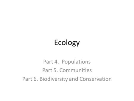 Part 6. Biodiversity and Conservation