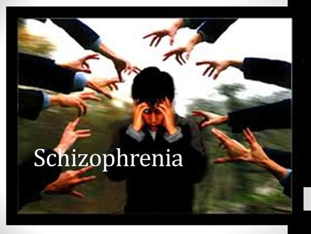 Schizophrenia. Psychotic Disorders Describes a group of disorders that are characterised by difficulties with thinking, distorted perceptions and a loss.
