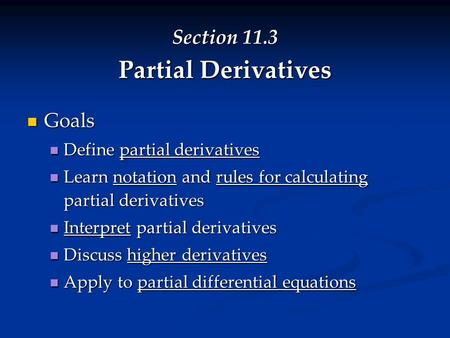 Section 11.3 Partial Derivatives