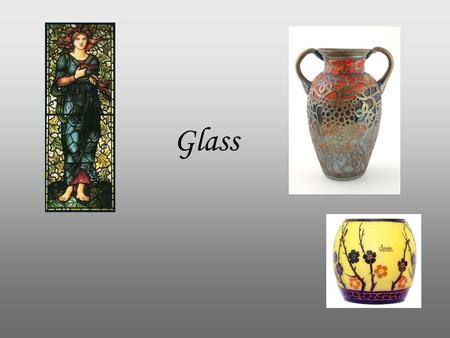 Glass. Dale chihuly Louis Comfort Tiffany (February 18, 1848 – January 17, 1933) was an American artist and designer who worked in the decorative arts.