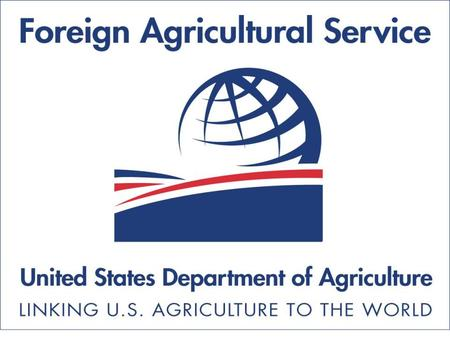April 2006. Who We Are April 2006 Who We Are USDA's Foreign Agricultural Service Chartered in 1953 Part of USDA's Farm and Foreign Agricultural Services.