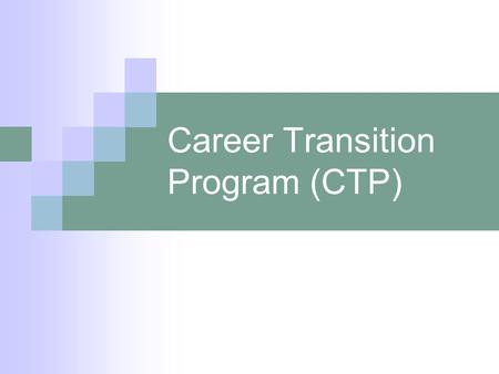 Career Transition Program (CTP). 2 What is it? An affordable education loan, funded by individual credit unions, tailored specifically for credit union.