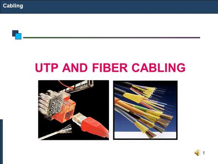 1 Cabling UTP AND FIBER CABLING. 2 Structured Cabling Infrastructure Mounted and permanent Allows patching Comfort that infrastructure is OK Components: