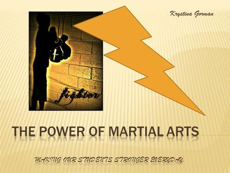 Krystina Gorman. What are Martial Arts?  Mixed martial arts is a combat sport in which incorporates techniques involving ground fighting (grappling),