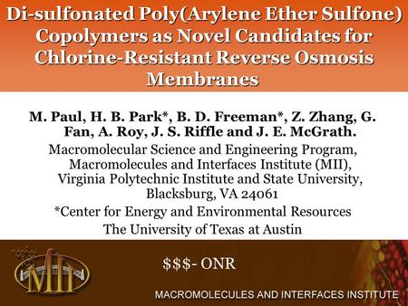 Di-sulfonated Poly(Arylene Ether Sulfone) Copolymers as Novel Candidates for Chlorine-Resistant Reverse Osmosis Membranes Di-sulfonated Poly(Arylene Ether.