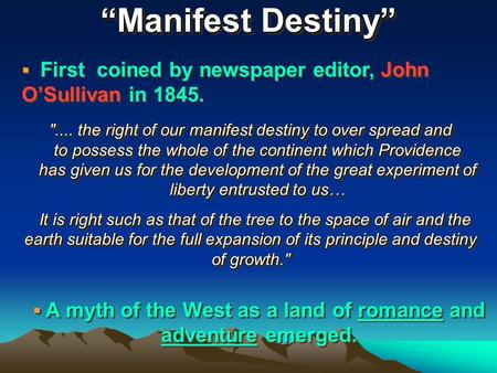 the impact of manifest destiny upon With the help of alfred thayer mahan, the influence of sea power upon history, and the new manifest destiny, the annexation of hawaii was completed.