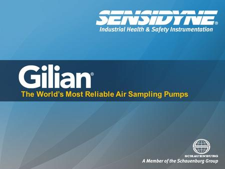 The World's Most Reliable Air Sampling Pumps. Introduction to Gilian Gilian air sampling pumps are manufactured by Sensidyne in Clearwater, Florida. Product.