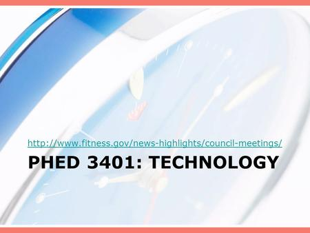 PHED 3401: TECHNOLOGY