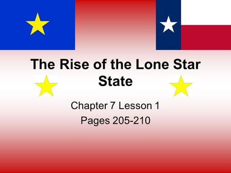 The Rise of the Lone Star State