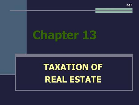 TAXATION OF REAL ESTATE