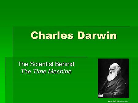 Charles Darwin The Scientist Behind The Time Machine www.dailyadvance.com.