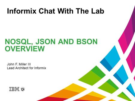 NoSQL, JSON and BSON Overview