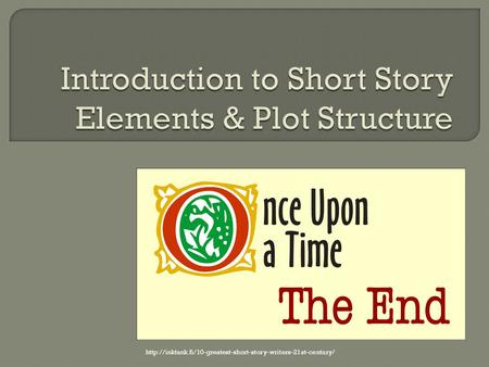 Introduction to Short Story Elements & Plot Structure