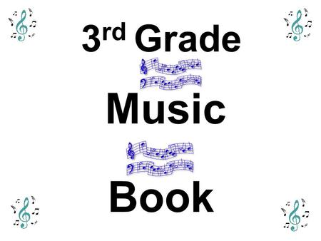 3 rd Grade Music Book Tempo Tempo means Speed Tempo can be either fast or slow.